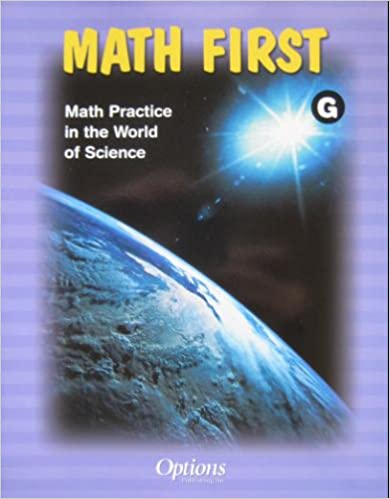 Book Math First G ISBN 1591372798 Math Practice in the World of Science Options Publishing