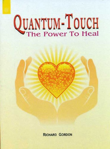 quantum touch the power to heal - 2