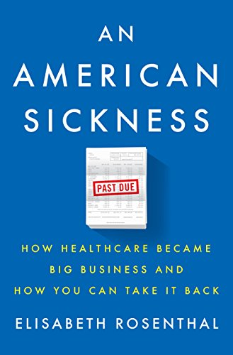 an-american-sickness-how-healthcare-became-big-business-and-how-you-can-take-it-back