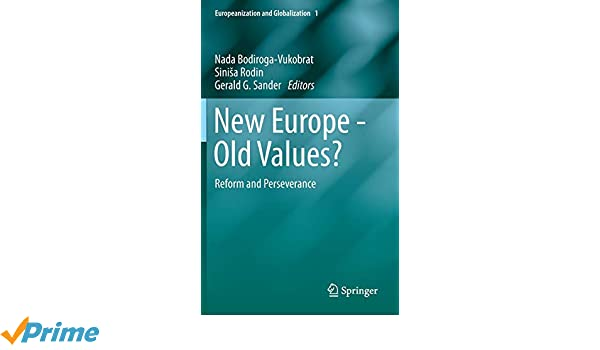 New Europe - Old Values?: Reform and Perseverance