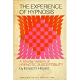 The Experience of Hypnosis, Ernest Ropiequet Hilgard, 0156295520