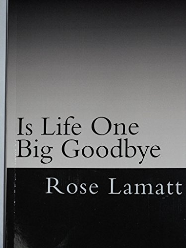 Is Life One Big Goodbye: Homeless Woman's Survival Story