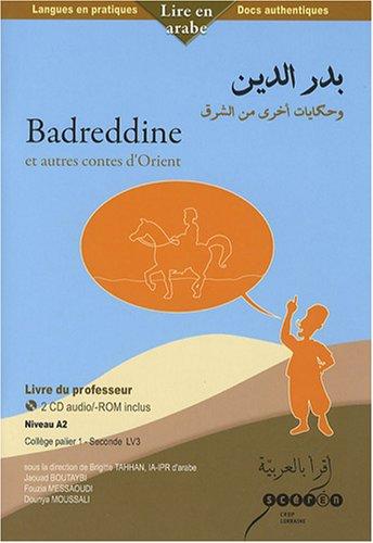 Badreddine Et Autres Contes D Orient Niveau A2 College
