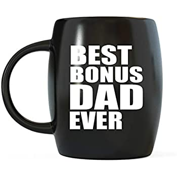 e907c8b8 Best Bonus Dad Ever Step-Dad Gifts World's Greatest Stepfather Novelty Gag  Gift Funny Stepdad Gag Gifts For Christmas Birthday or Father's Day Ceramic  ...