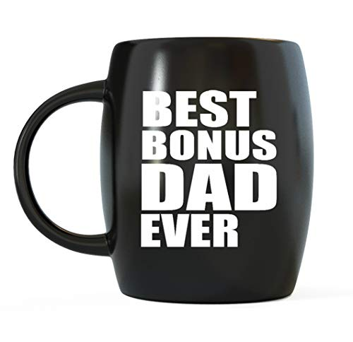 Best Bonus Dad Ever Step-Dad Gifts World's Greatest Stepfather Novelty Gag Gift Funny Stepdad Gag Gifts For Christmas Birthday or Father's Day Ceramic Coffee Mug Tea Cup for Worlds Okayest Step Daddy