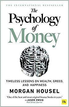 Télécharger The Psychology of Money: Timeless Lessons on Wealth, Greed, and Happiness pdf gratuits