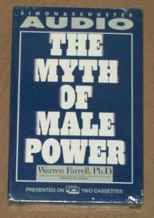 Myth of Male Power by Warren Farrell Ph.D. (1993-09-01)