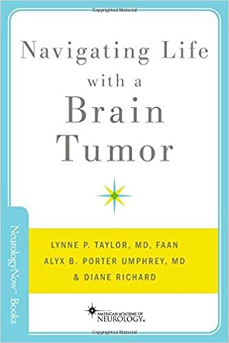 Téléchargements mp3 ebook gratuits Navigating Life with a Brain Tumor (Neurology Now Books) by Lynne P. Taylor (2012-11-20) PDF PDB B01JXUL678