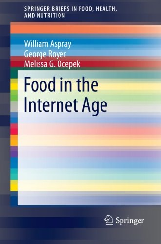 Food in the Internet Age (SpringerBriefs in Food, Health, and Nutrition)