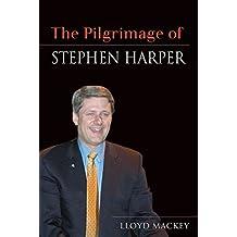 The Pilgrimage of Stephen Harper