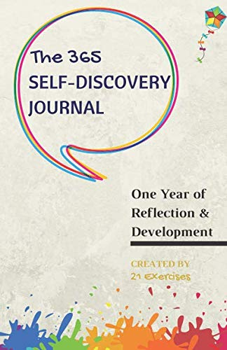 The 365 Self-Discovery Journal: One Year Of