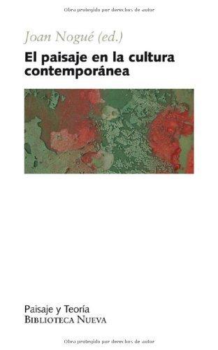 Descargar Libro Paisaje En La Cultura Contemporanea, El Joan (ed.) Nogue