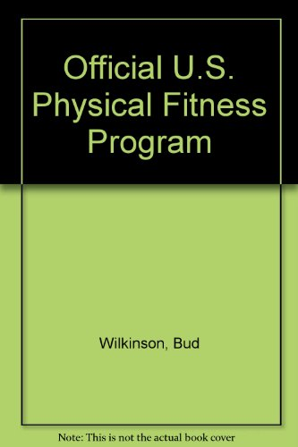 Official U.S. Physical Fitness Program