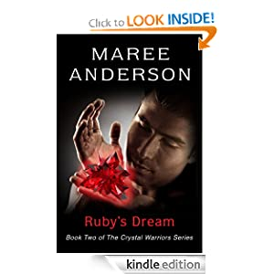 Ruby's Dream (The Crystal Warriors) Maree Anderson