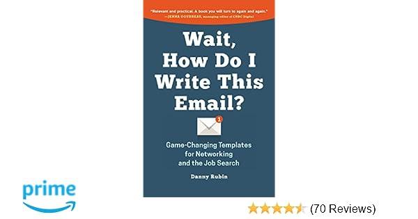 Wait, How Do I Write This Email?: Danny Rubin: 9780996349925: Amazon ...
