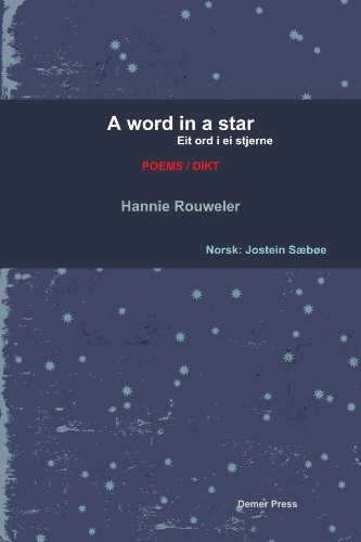 A Word In A Star/Eit Ord I Ei Stjerne (Bilingual Edition: English And Norwegian) (Norwegian Edition)