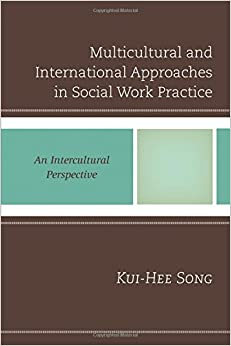 Multicultural and International Approaches in Social Work Practice: An Intercultural Perspective