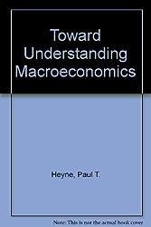 Toward Understanding Macroeconomics