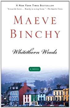 Whitethorn Woods by [Binchy, Maeve]