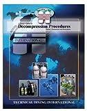 TDI Decompression Procedures Manual for Scuba