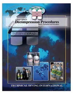 TDI Decompression Procedures Manual for Scuba by Technical Diving International