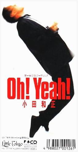 Amazon | Oh!Yeah!/ラブ・ストーリーは突然に | 小田和正, 小田和正 | J-POP | 音楽