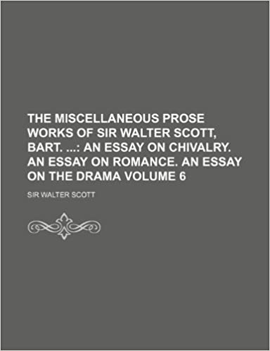 Importance Of English Essay The Miscellaneous Prose Works Of Sir Walter Scott Bart An Essay On  Chivalry An Essay On Romance An Essay On The Drama Volume  Sir Walter  Scott Walter  English Essay Questions also Samples Of Persuasive Essays For High School Students The Miscellaneous Prose Works Of Sir Walter Scott Bart An Essay  How To Write An Essay With A Thesis