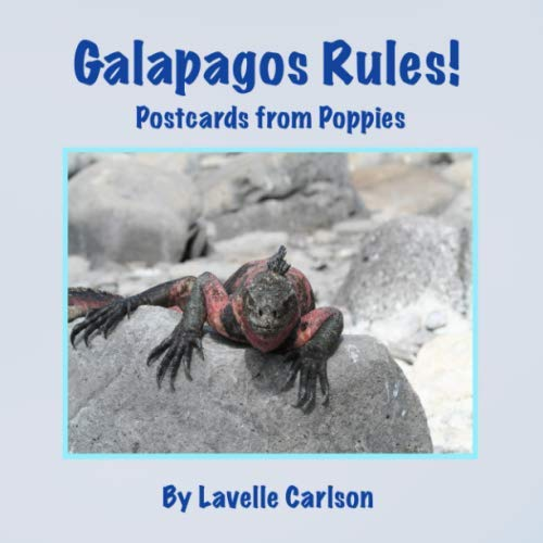 Galapagos Rules!: Postcards from Poppies