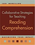 Collaborative Strategies for Teaching Reading Comprehension, Judi Moreillon, 0838909299