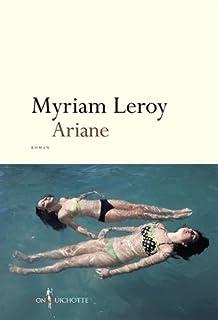 Ariane, Leroy, Myriam