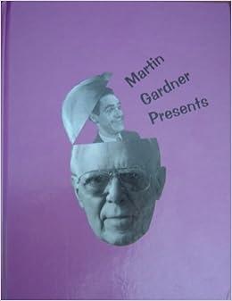 Martin Gardner presents