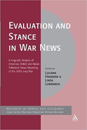 Book Evaluation and Stance in War News: A Linguistic Analysis of American, British and Italian television news reporting of the 2003 Iraqi war (Corpus and Discourse) (2011-12-22)