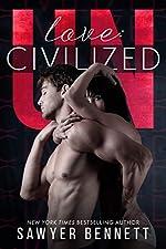Love: Uncivilized: An Uncivilized Novella