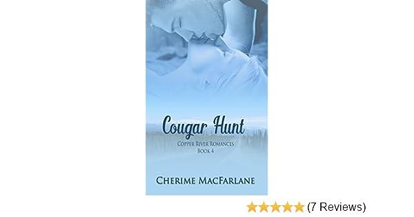 Cougar Hunt Copper River Romances Book 4 Kindle Edition By