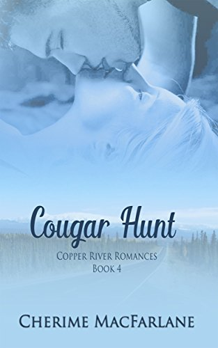 Cougar Hunt (Copper River Romances Book 4)