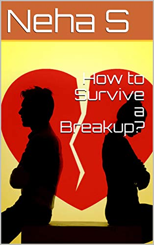 How to Survive a Breakup?