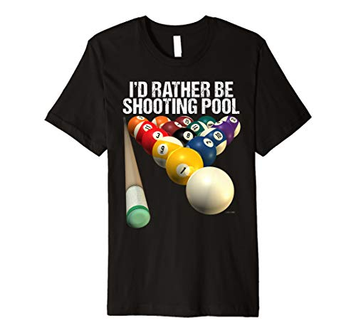 I'D RATHER BE SHOOTING POOL Premium ()