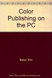 Color Publishing on the PC