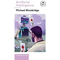 Artificial Intelligence: Everything you need to know about the coming AI. A Ladybird Expert Book (The Ladybird Expert Series)