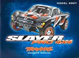 Traxxas 5999X Owner Manual: Slayer Pro 4x4 by Traxxas