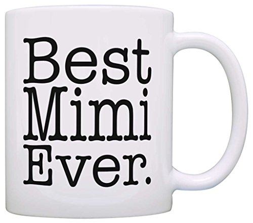Birthday-Gift-for-Grandma-Best-Mimi-Ever-Gift-Coffee-Mug-Tea-Cup
