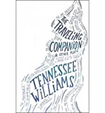 [(The Traveling Companion and Other Plays)] [Author: Tennessee Williams] published on (November, 2009)