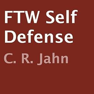 FTW Self Defense Audiobook