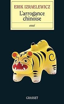 L'arrogance chinoise par Izraëlewicz