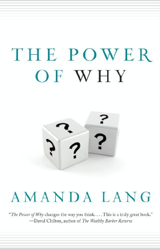 The Power Of Why: Simple Questions That Lead to Success cover