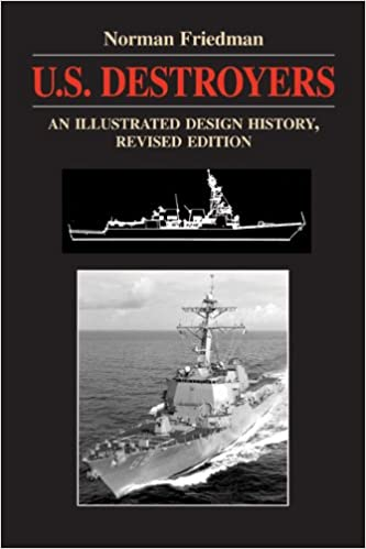 An Illustrated Design History Revised Edition Destroyers U.S