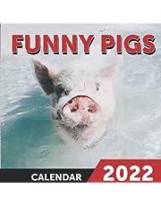 Funny Pigs Calendar 2022: Animal Portrait Photography 12-Month Calendar - January 2022 through December 2022