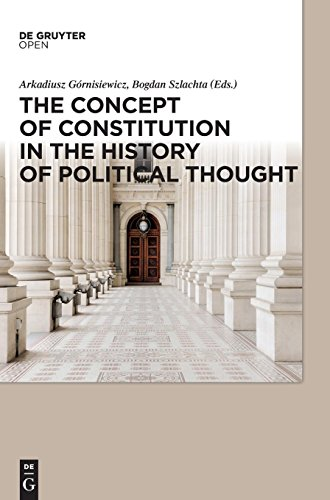 The Concept of Constitution in the History of Political Thought from Walter de Gruyter Inc.