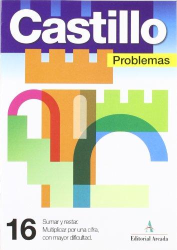 Descargar Libro Problemas. Sumar Y Restar. Multiplicar Por Una Cifra Con Mayor Dificultad - Cuaderno 16 Vv.aa.