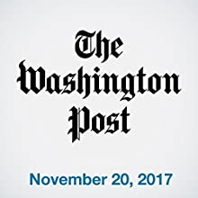 November 20, 2017 Newspaper / Magazine by  The Washington Post Narrated by Sam Scholl